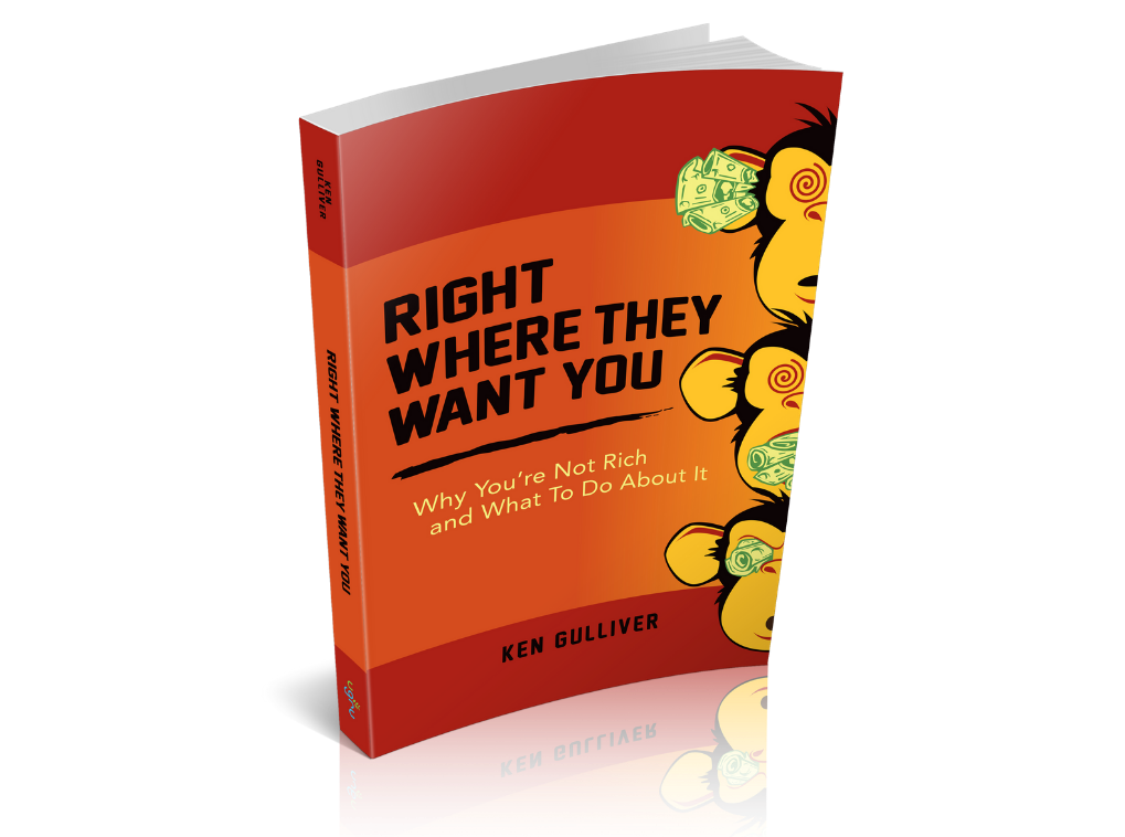 Right Where They Want You_ Why You're not Rich and What to Do about It_ included with the course! partnering with CLF group